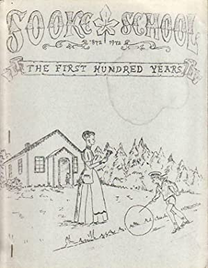 Sooke School 1872-1972 The First Hundred Years: Simpson, Laurie J.