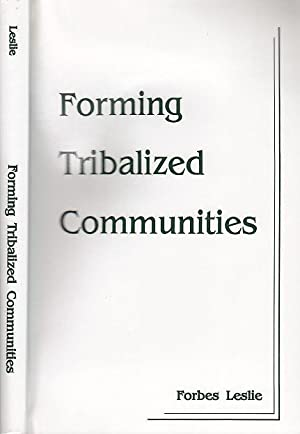 Forming Tribalized Communities