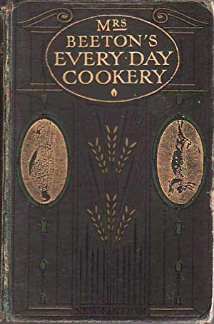 Mrs. Beeton's Every-Day Cookery