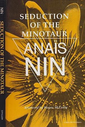 Seduction of the Minotaur: Nin, Anais