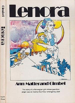 Lenora Story of a Norwegian Girl Whose: Gimbel, Ann Matterand