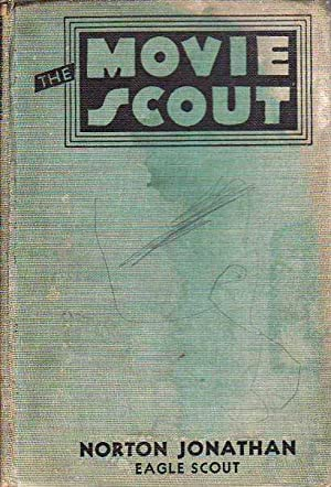 The Movie Scout or the Thrill Hunters THE EAGLE SCOUT SERIES