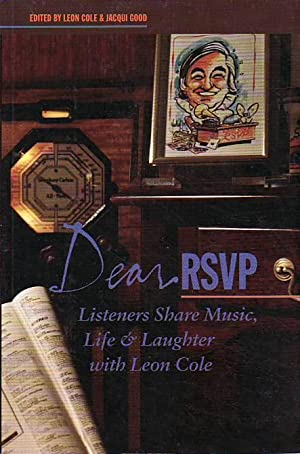 Dear RSVP Listeners Share Music, Life & Laughter with Leon Cole