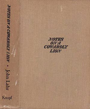 Notes on a Cowardly Lion; The Biography of Bert Lahr: Lahr, John