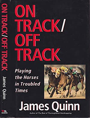 On Track/Off Track: Playing the Horses in Troubled Times