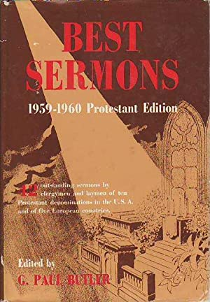 Best Sermons 1959-1960 Protestant Edition Volume VII: Butler, G. Paul