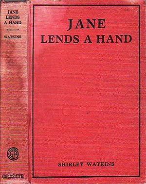 Jane Lends a Hand GOLDSMITH EVERYGIRL SERIES: Watkins, Shirley