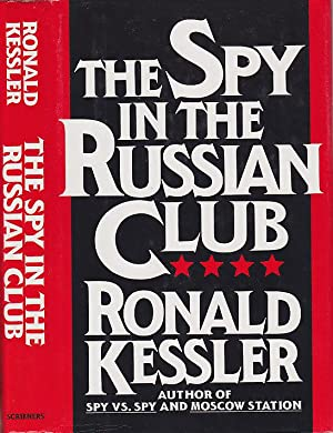 The Spy in the Russian Club: How Glenn Souther Stole America's Nuclear War Plans and Escaped to M...