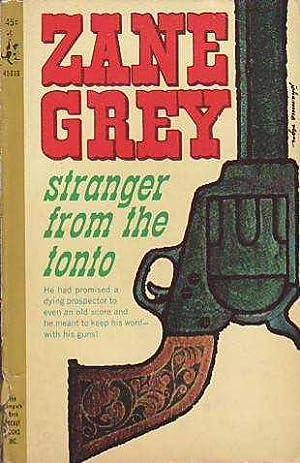 Stranger from Tonto POCKET BOOKS # 45018: Grey, Zane [Pearl