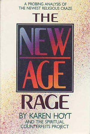 New Age Rage: Hoyt, Karen C.