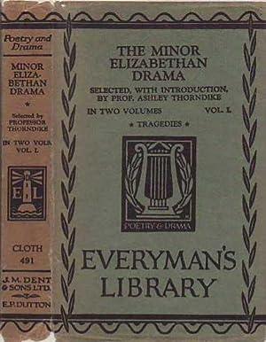 The Minor Elizabethan Drama; Vol. 1; Pre-Shakespearean: Norton, Thomas; Sackville,