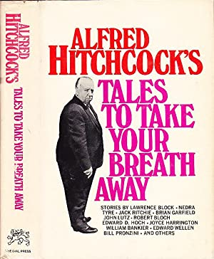 Alfred Hitchcock's Tales to Take Your Breath: Hitchcock, Alfred; Sullivan,