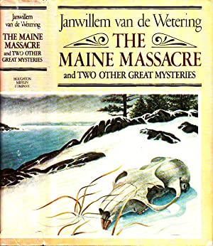 The Maine Massacre and Two Other Great Mysteries; Tumbleweed; The Corpse on the Dike