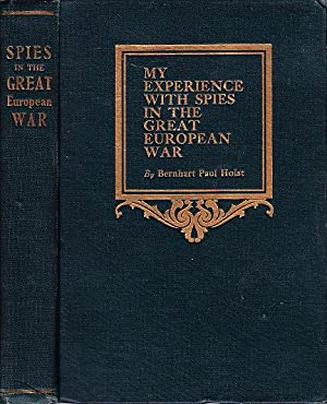 My Experience with Spies in the Great European War