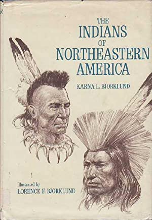 The Indians of Northeastern America
