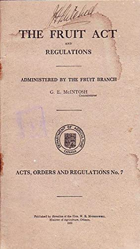 The Fruit Act and Regulations Acts, Orders and Regulations No. 7