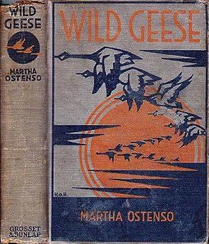 Wild Geese: Ostenso, Martha