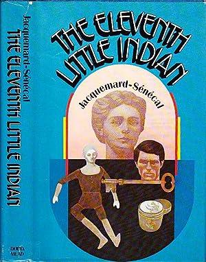 The Eleventh Little Indian [Le Onzieme Petit: Jacquemard-Senecal