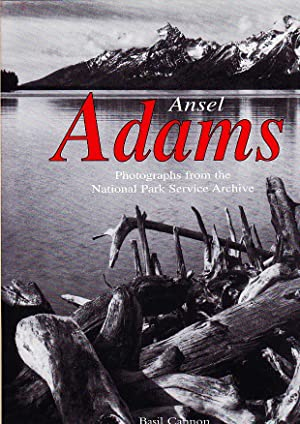ansel adams photographs from the national park service archive treasures of art by basil cannon 1999 07 19
