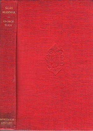 Silas Marner The Weaver of Raveloe EVERYMAN'S: Eliot, George [Evans,