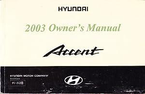 2003 Hyundai Accent Owner's Manual: Hyundai Motor Company