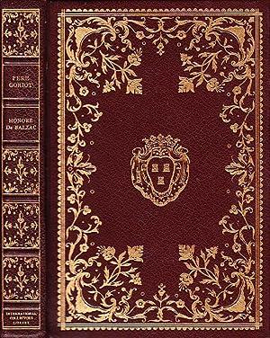Pere Goriot INTERNATIONAL COLLECTORS LIBRARY SERIES: De Balzac, Honore