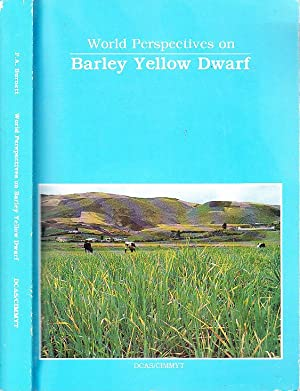 World Perspectives on Barley Yellow Dwarf: Proceedings of the International Workshop, July 6-11, ...