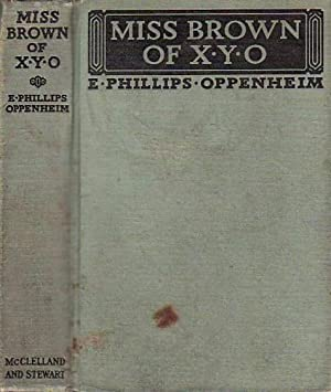 Miss Brown of X. Y. O.: Oppenheim, E[dward] Phillips