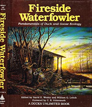 Fireside Waterfowler: Fundamentals of Duck and Goose Ecology
