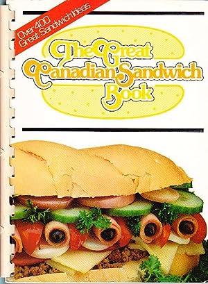 The Great Canadian Sandwich Book: Fielden, Joan