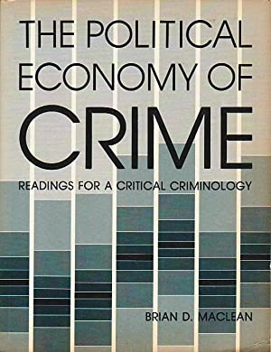 The Political Economy of Crime; Readings for a Critical Criminology