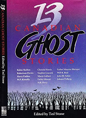 13 Canadian Ghost Stories: Stone, Ted