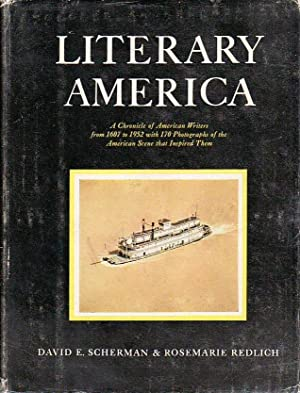 Literary America A Chronicle of American Writers From 1607-1952 With 173 Photographs of the Ameri...