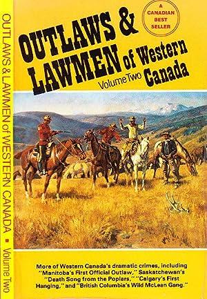 Outlaws & Lawmen of Western Canada Volume: Clark, Cecil; Anderson,
