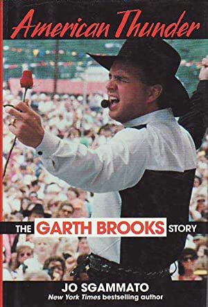 American Thunder: The Garth Brooks Story: Sgammato, Jo