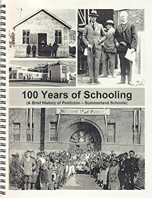 100 Years of Schooling A Brief History: Wilson, Brian