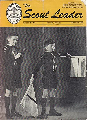 The Scout Leader Vol. 25, No. 6 February 1948