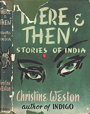 There & Then Stories of India: Weston, Christine
