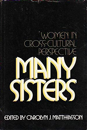 Many Sisters; Women in Cross-Cultural Perspective