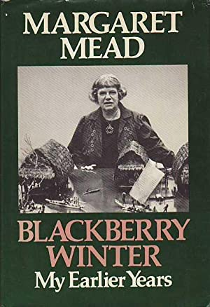 Blackberry Winter: My Earlier Years