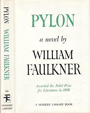 Pylon MODERN LIBRARY # 380: Faulkner, William