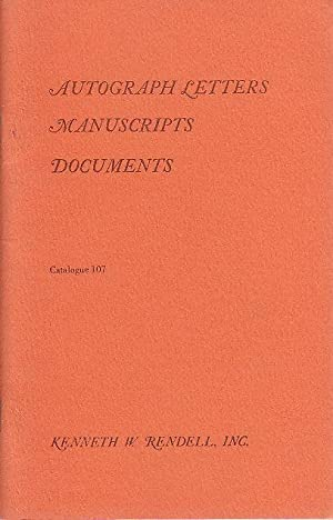 Autograph Letters Manuscripts Documents Catalogue 107 Kenneth W. Rendell Inc.