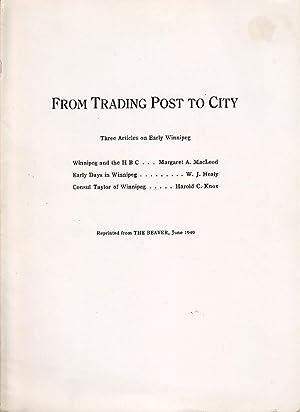 From Trading Post to City Three Articles: Macleod, Margaret Arnett,