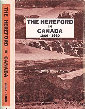 The Hereford in Canada 1860-1960