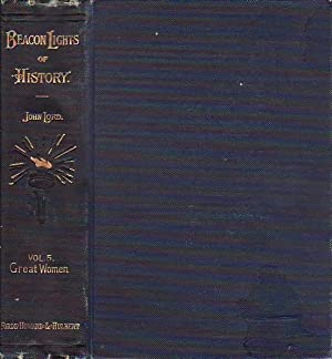 Beacon Lights of History Vol. V Great Women