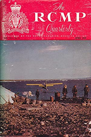 The RCMP Quarterly Vol. 34 No. 4 April 1969