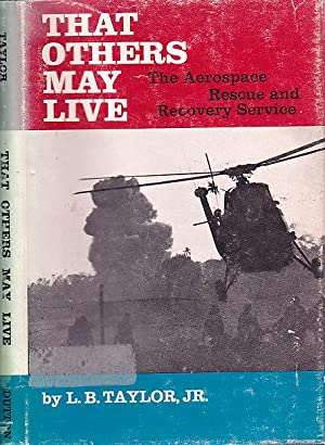 That Others May Live The Aerospace Rescue and Recovery Service
