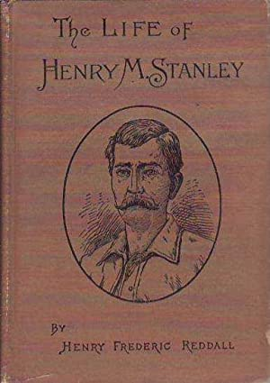 Henry M. Stanley; A Record of his Early Life and Struggles; his Career in the Confederate Army, i...