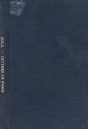 Lettres De Paris Publications Romanes et Francaises: Zola, Emile