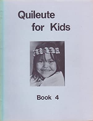 Quileute for Kids Book 4: Jensen, Vickie; Powell,